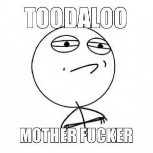 toodaloo-mother-fucker
